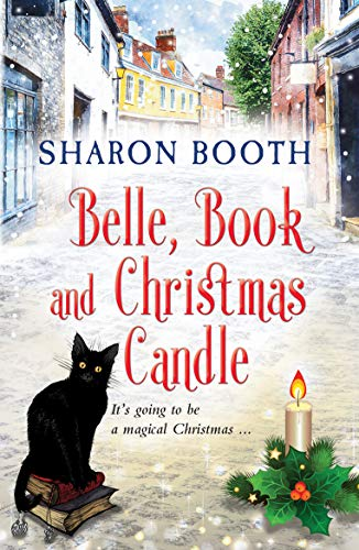 Belle, Book and Christmas Candle (The Witches of Castle Clair 1) by [Booth, Sharon]