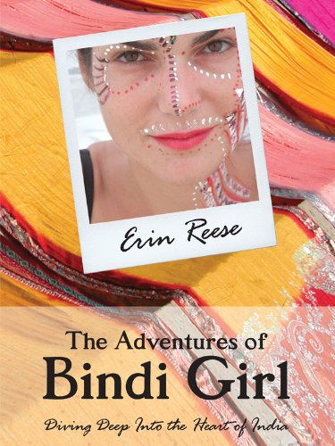 the-adventures-of-bindi-girl-diving-deep-into-the-heart-of-india-english-edition