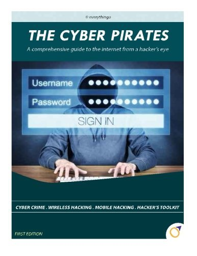 The Cyber Pirates: A comprehensive guide to the internet from a hacker's eye by Jaskaran Singh Puri (2015-04-18) par Jaskaran Singh Puri