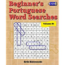 Beginner's Portuguese Word Searches: Volume 1