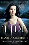 Tide (The Sarah Midnight Trilogy) by Daniela Sacerdoti