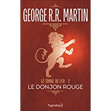 Le trône de fer (A game of Thrones), Tome 2 : Le Donjon rouge