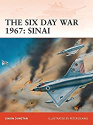The Six Day War 1967: Sinai (Campaign) by Simon Dunstan (2009-10-27)