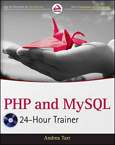 [(PHP and MySQL 24-Hour Trainer)] [By (author) Andrea Tarr] published on (February, 2012) par Andrea Tarr