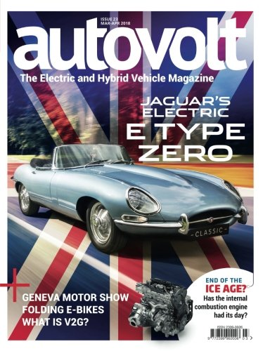 Autovolt Mar-Apr 2018: The Electric and Hybrid Vehicle Magazine por Autovolt Magazine