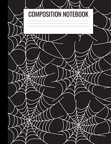 Halloween Spiderwebs - Composition Notebook: Halloween Spiderweb Wide Ruled