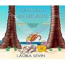 DEATH OF A BACHELORETTE      D (Jaine Austen Mystery)