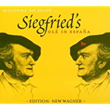 Siegfried's Olé In Espana (Edition: New Wagner)