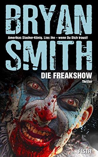 Die Freakshow: Thriller