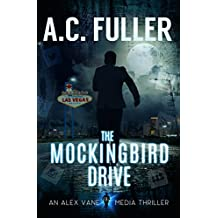 The Mockingbird Drive (An Alex Vane Media Thriller, Book 3) (English Edition)