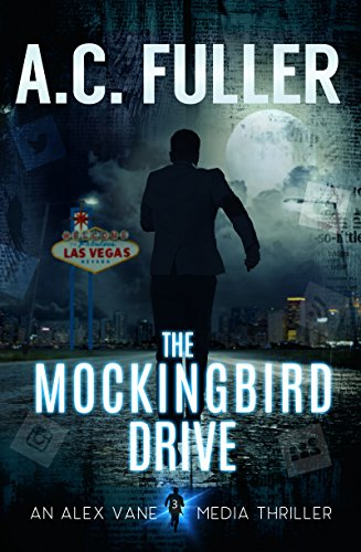 The Mockingbird Drive by A.C. Fuller