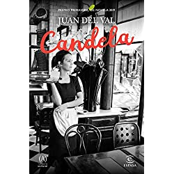 Candela (ESPASA NARRATIVA) Premio Primavera de Novela 2019