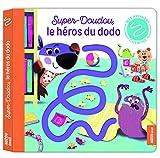 """Afficher """"Super-Doudou, le héros du dodo"""""""