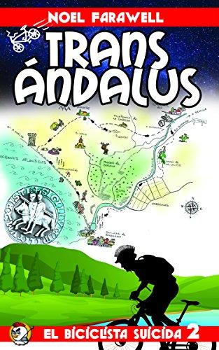 TransÁndalus (Las aventuras del Pollo Guerrero nº 2) por Noel Farawell