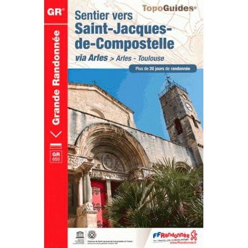 Sentier vers Saint-Jacques de Compostelle via Arles > Arles-Toulouse
