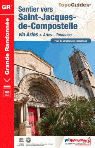 Sentier vers Saint-Jacques de Compostelle via Arles > Arles-Toulouse par FFRandonnée