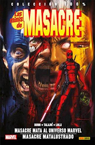 ¿Qué ocurriría si Masacre decidiera asesinar a todos los héroes del Universo Marvel? ¿Te seguiría pareciendo tan divertido? ¿Y si no fuera suficiente... y luego pretendiera acabar con todos los personajes de la literatura clásica? Vas a flipar. De ve...
