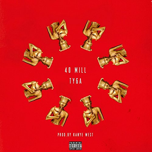40 Mill [Explicit]