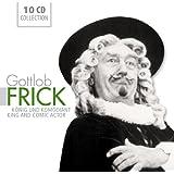 Gottlob Frick: König und Komödiant