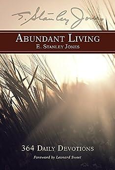 Abundant Living: 364 Daily Devotions par [Jones, E. Stanley]