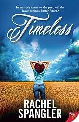 Timeless by Rachel Spangler (2014-04-15)
