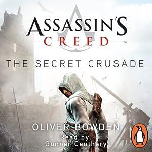 The Secret Crusade: Assassins Creed Book 3