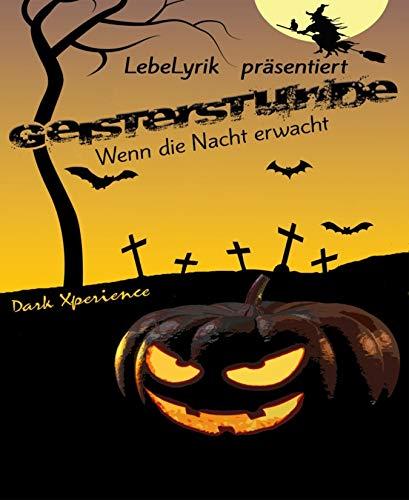 LebeLyrik - Geisterstunde: Wenn die Nacht erwacht (Halloween-legende Lantern O Jack)