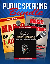Public Speaking Bundle: An Effective System to Improve Presentation and Impromptu Speaking Skills in Record Time (English Edition)
