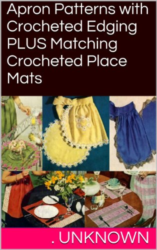 apron-patterns-with-crocheted-edging-plus-matching-crocheted-place-mats
