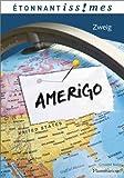 Amerigo - Récit d'une erreur historique by Stefan Zweig (2013-06-07) - Flammarion - 07/06/2013