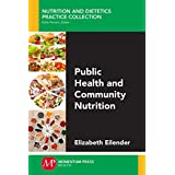 Public Health and Community Nutrition