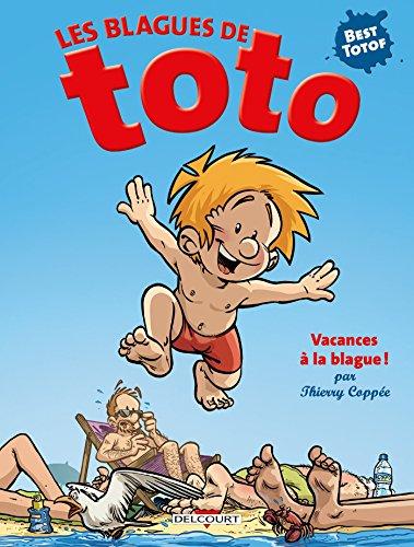 Les Blagues de Toto HS - Vacances à la blague! par Thierry Coppée