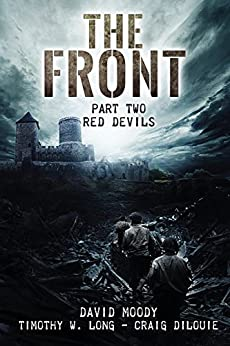 The Front: Red Devils (English Edition) von [Moody, David, DiLouie, Craig, Long, Timothy W.]
