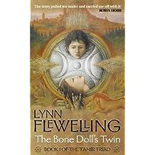 By Lynn Flewelling The Bone Doll's Twin (Tamir Triad) (New Ed) [Paperback]