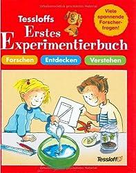 Tessloffs erstes Experimentierbuch