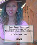 Real Times Amplifies Exponentially Unto Nearness of Annhilabilities (OMG)