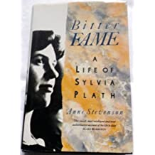 Bitter Fame: Life of Sylvia Plath