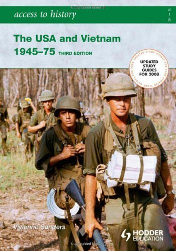 Access to History: The USA and Vietnam 1945-75 3rd Edition by Sanders, Vivienne (2007) Paperback