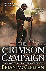 The Crimson Campaign: Book 2 in The Powder Mage Trilogy by Brian McClellan (2014-05-06)