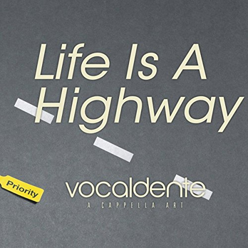 vocaldente - Life Is a Highway (2015) | Reviews | RARB ...