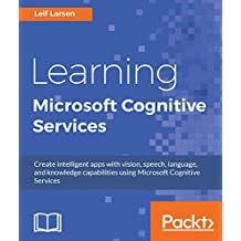 Learning Microsoft Cognitive Services