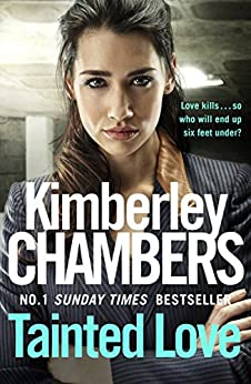 Tainted Love: A Gripping Thriller With A Shocking Twist From The No 1 Bestseller por Kimberley Chambers Gratis