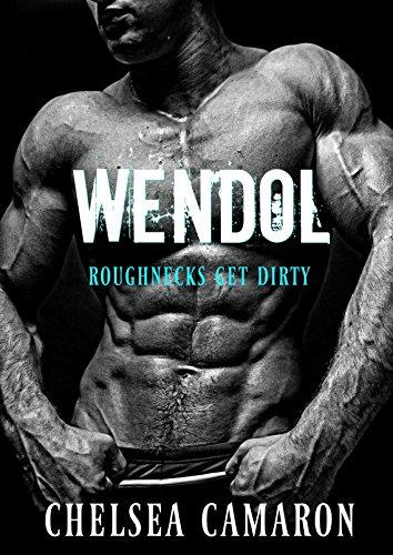 Wendol: Bad Boy Blue Collar Romance (Roughneck Stories Book 4)