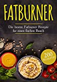 Fatburner: Die besten Fatburner Rezepte für einen flachen Bauch