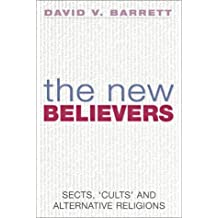 By David V. Barrett The New Believers: Sects, Cults and Alternative Religions (New edition) [Paperback]