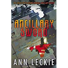 By Ann Leckie Ancillary Sword (Imperial Radch) [Paperback]