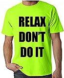 Relax Don't Fais-Le 1980s Fête Fluo Homme T-Shirt - Vert Fluo, Medium