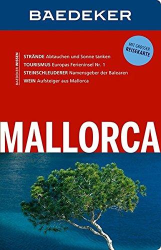 Baedeker Reiseführer Mallorca: mit GROSSER REISEKARTE