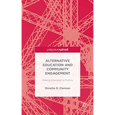 Alternative Education and Community Engagement: Making Education a Priority