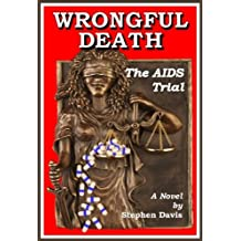 Wrongful Death: The AIDS Trial (English Edition)